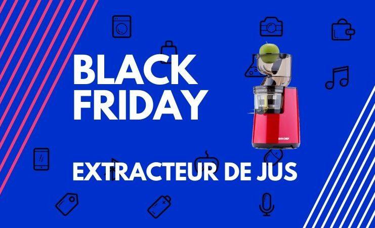 black friday extracteur de jus